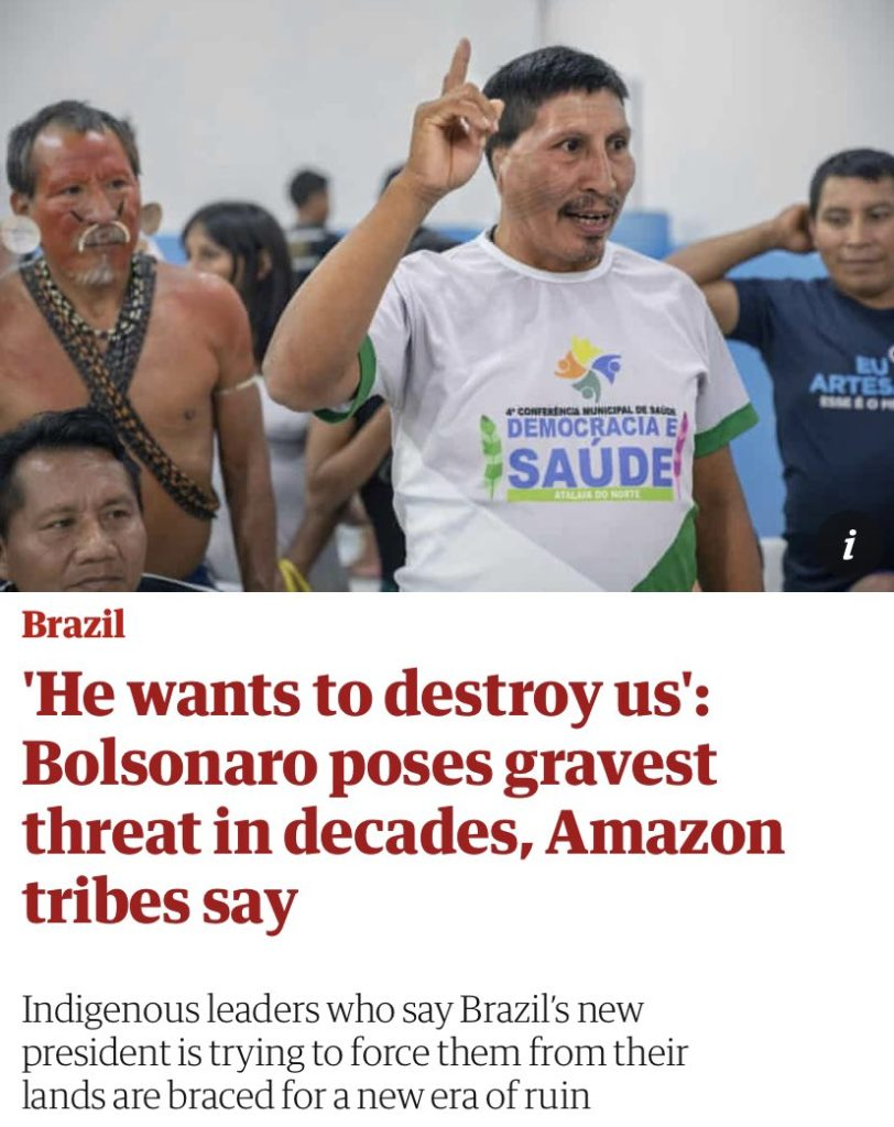 Article warning about a threat posed by Bolsonaro to Indigenous people of Amazon Rain Forest