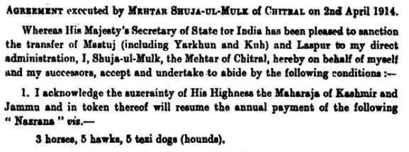 Agreement executed by Shuja-Ul-Mulk, of Chitral, on 2nd April 1914: Jammu and Kashmir Includes Chitral and Parts of Kohistan that may now become part of Union Territory of Ladakh, India