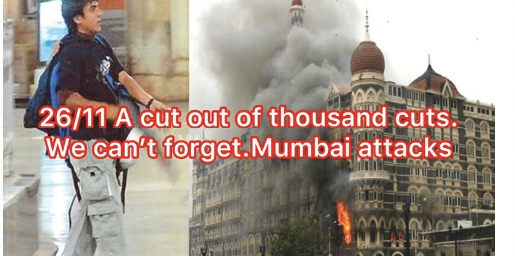 "26/11 Pakistani Terrorist Attack on India : A Cut Out Of ""Thousand Cuts""!"