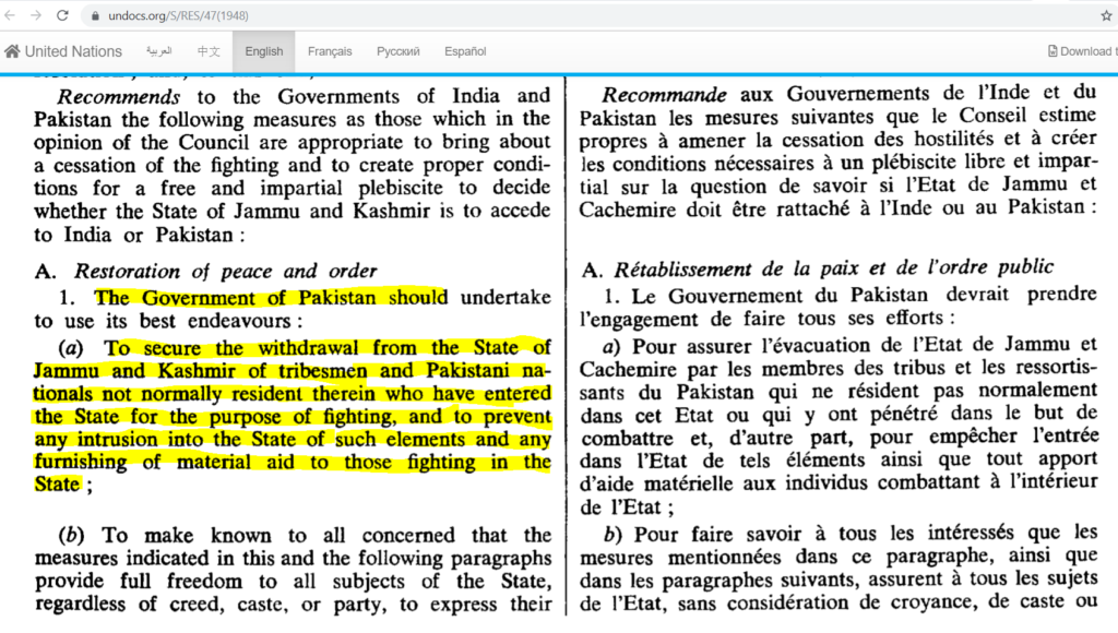 UN Resolution on Kashmir requiring Pakistan to vacate its troops and all tribesmen and Pakistani nationals from Pakistan Occupied Kashmir and Gilgit Baltistan