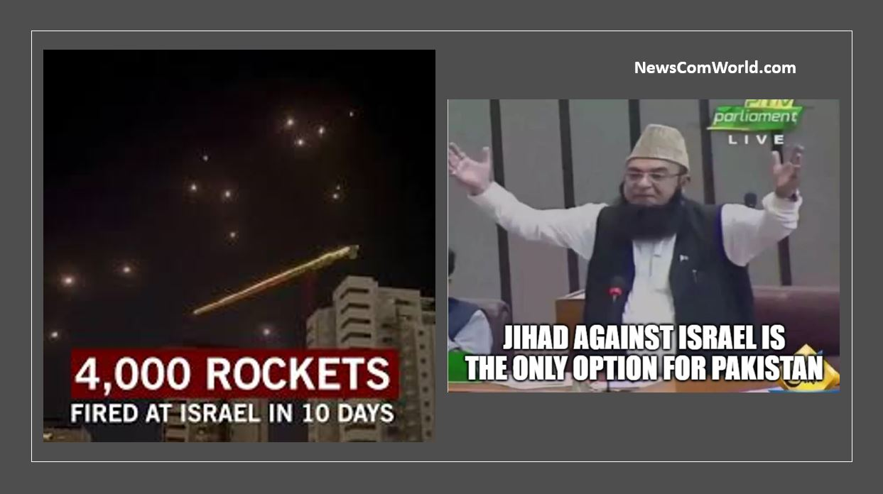 Hamas Terrorists fired 4000 Rockets towards Israel : Pakistani National Assembly Members says jihad against Israel is the only option for Pakistan | NewsComWorld.com